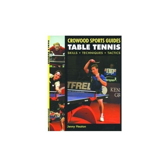 Crowood Sports Guide - Table Tennis