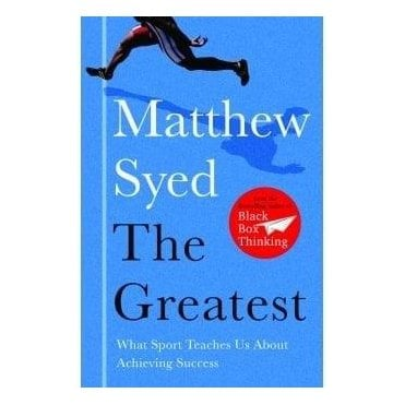 The Greatest - By Matthew Syed