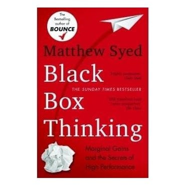 Black Box Thinking - By Matthew Syed