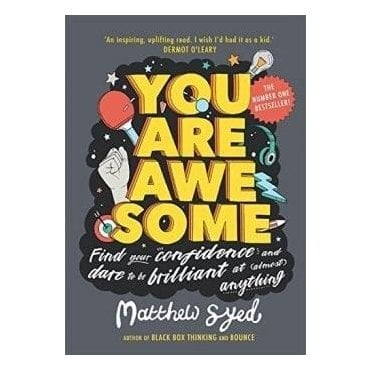 You Are Awesome - By Matthew Syed