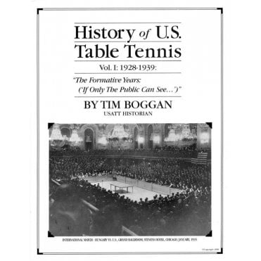 Tees Sport History Of U.S Table Tennis Vol1: 1928-1939